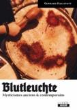 Gerhard Hallstatt - Blutleuchte - Mysticismes anciens & contemporains.