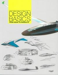 Gerhard Heufler et Michael Lanz - Design Basics - From ideas to products.