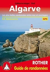 Gerhard Russ et Franz Halbartschlager - Algarve - 53 randonnées choisies sur le littoral et dans l'arrière-pays de l'Algarve.