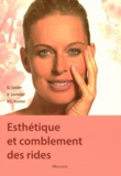 Gerhard Sattler et Boris Sommer - Esthétique et traitement des rides - En beauté pour se sentir bien.