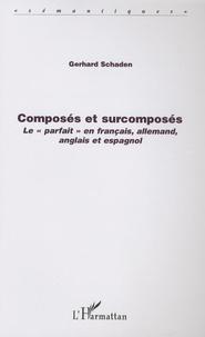 Composés et surcomposés - Le parfait en français, allemand, anglais et espagnol.pdf