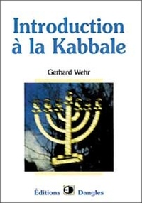 Introduction à la Kabbale - Gerhard Wehr |