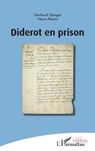 Gerhardt Stenger et Henri Mariel - Diderot en prison.