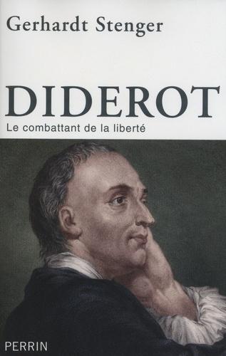 Diderot. Le combattant de la liberté