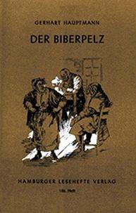 Gerhart Hauptmann - Der Biberpelz.
