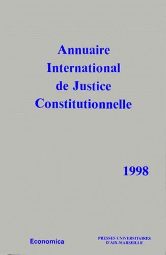 GERJC - Annuaire International de Justice Constitutionnelle - Tome 14, Edition 1998.