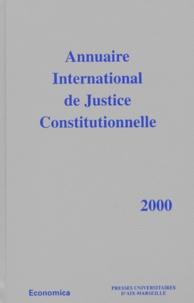 GERJC - Annuaire International de Justice Constitutionnelle - Tome 16, Edition 2000.