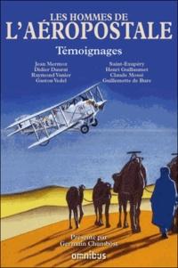 Germain Chambost - Les hommes de l'aéropostale.