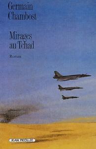 Germain Chambost - Mirages au Tchad.
