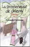 Germain Corriveau - La promeneuse de chiens.