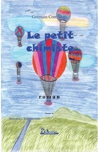 Germain Corriveau - Le petit chimiste.