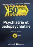 Germain Dillenseger et François Darcel - Psychiatrie et pédopsychiatrie.