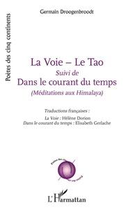 Ebooks à télécharger sur iPad gratuitement La Voie - Le Tao  - Suivi de Dans le courant du temps 9782343162317 in French