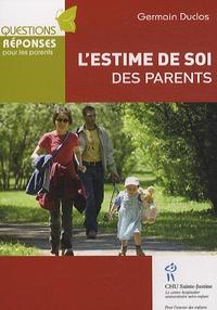 Germain Duclos - L'estime de soi des parents.