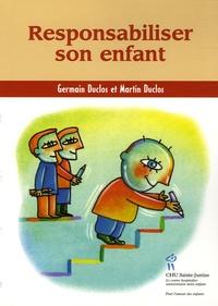 Germain Duclos et Martin Duclos - Responsabiliser son enfant.