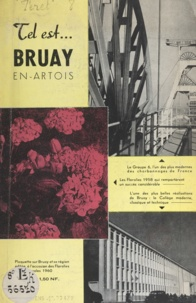 Germain Féret et  Ringot - Bruay-en-Artois et sa région - Plaquette publiée à l'occasion des Floralies internationales 1960, 7 au 15 mai.