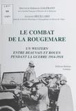 Germain Galérant et Jacques Heuillard - Le combat de la Rougemare.