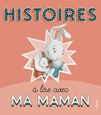 Germain et Karine-Marie Amiot - Histoires à lire avec ma maman.