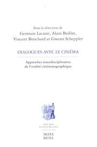 Germain Lacasse et Alain Boillat - Dialogues avec le cinéma - Approches interdisciplinaires de l'oralité cinématographique.