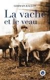 Germain Rallon - La vache et le veau.