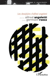 Germain Roesz - Les dess(e)ins d'Alfred Angeletti.