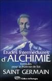 Germain Saint - Etudes intermédiaires d'Alchimie - Formules pour la Maîtrise de Soi.