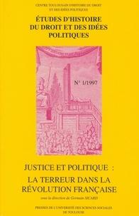 Germain Sicard - Justice et politique : la Terreur dans la Révolution française.