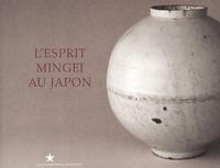 Germain Viatte - L'esprit Mingei au Japon.