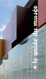Germain Viatte et Yves Le Fur - Le guide du musée du quai Branly.