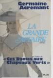 Germaine Acremant - La grande affaire.