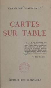 Germaine Chabernaud - Cartes sur table.