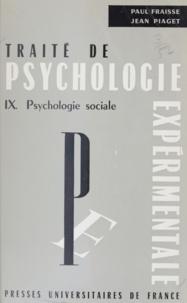 Germaine de Montmollin et Claude Flament - Traité de psychologie expérimentale (9) - Psychologie sociale.