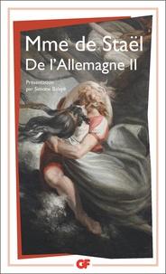 Germaine de Staël-Holstein - De l'Allemagne - Tome 2.