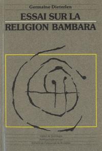 Germaine Dieterlen - Essai sur la religion bambara.