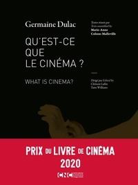 Germaine Dulac - Qu'est-ce que le cinéma ?.
