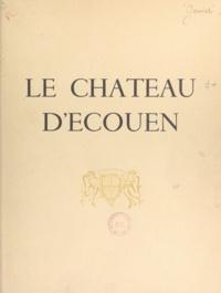 Germaine Ganier et R. Richert - Le château d'Écouen.