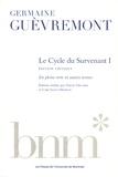 Germaine Guèvremont - Le Cycle du Survenant Tome 1 : En pleine terre et autres textes.