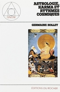 Germaine Holley - Astrologie, karma et rythmes cosmiques.