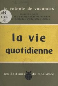 Germaine Le Hénaff et Robert Lelarge - La vie quotidienne.