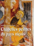 Germaine Leclerc et Pierre Leclerc - Chapelles peintes du pays niçois.