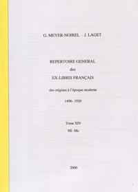 Germaine Meyer-Noirel et Jacques Laget - Répertoire général des ex-libris français, des origines à l'époque moderne (1496-1920) - Tome 14, Mi-Mz.