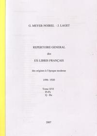 Germaine Meyer-Noirel et Jacques Laget - Répertoire général des ex-libris français, des origines à l'époque moderne (1496-1920) - Tome 16, Pi-Pz Q-Ra.