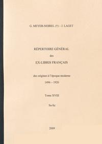 Germaine Meyer-Noirel et Jacques Laget - Répertoire général des ex-libris français, des origines à l'époque moderne (1496-1920) - Tome 18, Sa-Sz.