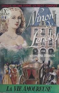 Germaine Ramos - Ninon de Lenclos.