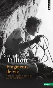 Germaine Tillion - Fragments de vie.