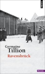 Germaine Tillion - Ravensbrück.