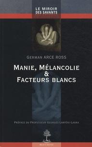 Manie, mélancolie et facteurs blancs.pdf