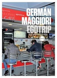 German Maggiori - Egotrip.