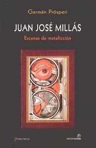 Lesmouchescestlouche.fr Juan José Millás - Escenas de metaficción Image