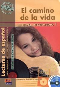 German Santos Cordero - El camino de la vida. 1 CD audio